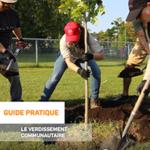 Guide pratique – Le verdissement communautaire