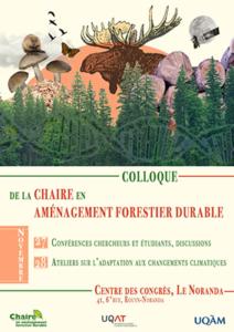 21e colloque annuel de la Chaire industrielle CRSNG-UQAT-UQAM en aménagement forestier durable