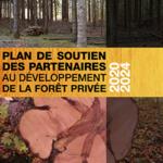Plan de soutien des partenaires au développement de la forêt privée 2020-2024