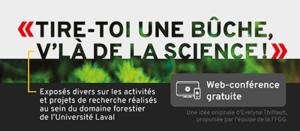 Tire-toi une bûche v'là de la science – Le secteur forestier et la lutte aux changements climatiques: apprentissages de la Forêt Montmorency