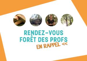 Inscrivez-vous: Rediffusion des formations du Rendez-vous forêt des profs