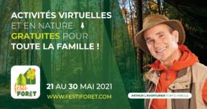 Participez au premier FestiForêt: 20 au 31 mai 2021